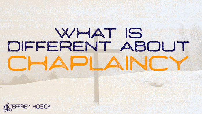What is Different About Chaplaincy